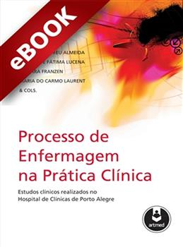 Processo de Enfermagem na Prática Clínica - eBook
