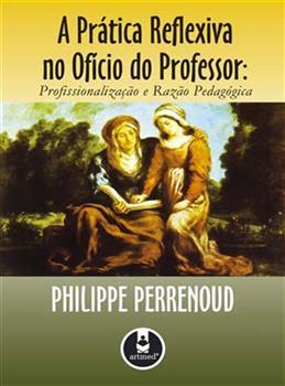 A Prática Reflexiva no Ofício de Professor