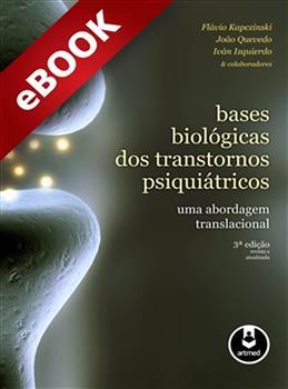 Bases Biológicas dos Transtornos Psiquiátricos - eBook