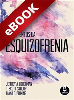 Fundamentos da Esquizofrenia - eBook
