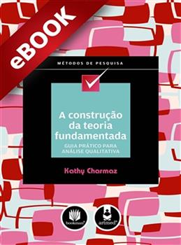 A Construção da Teoria Fundamentada - eBook
