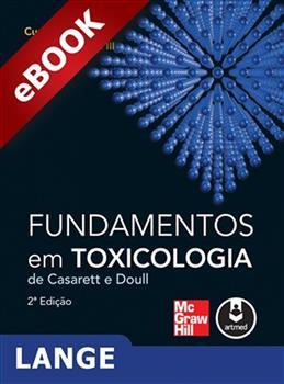 Fundamentos em Toxicologia de Casarett e Doull (Lange) - eBook