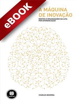 A Máquina de Inovação - eBook