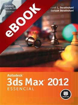 Autodesk 3ds Max 2012: Essencial - eBook