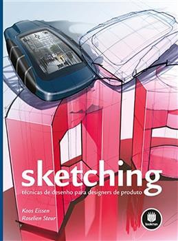 SKETCHING: TECNICAS DE DESENHO P/ DESIGNERS