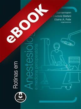 Rotinas em Anestesiologia e Medicina Perioperatória - eBook