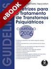 Diretrizes para o Tratamento de Transtornos Psiquiátricos - eBook