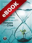 Gestão de Recursos Hídricos em Tempos de Crise - eBook