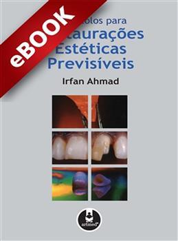 Protocolos para Restaurações Estéticas Previsíveis - eBook