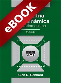 Psiquiatria Psicodinâmica na Prática Clínica - eBook
