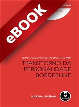 Terapia Cognitivo-Comportamental para Transtorno da Personalidade Borderline - eBook