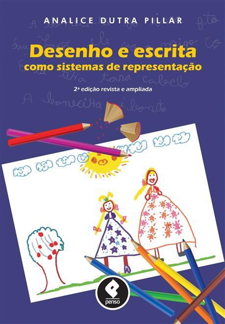 Desenho e Escrita como Sistemas de Representação