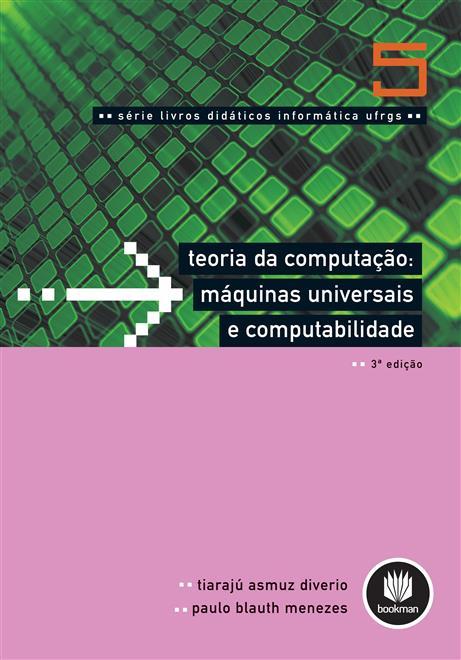 teoria da computação - máquinas universais e computabilidade