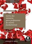 Teoria dos Números para Professores do Ensino Fundamental