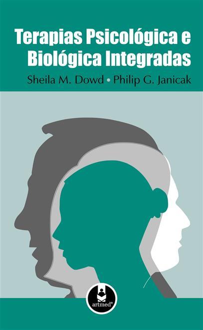 Terapias Psicológica e Biológica Integradas