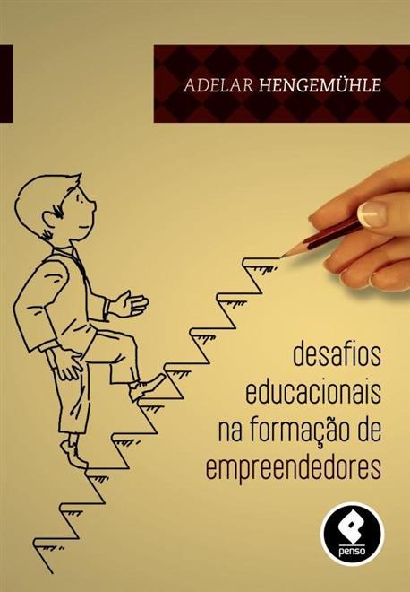 desafios educacionais na formação de empreendedores