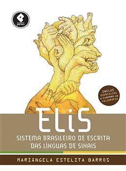ELiS - Sistema Brasileiro de Escrita das Línguas de Sinais