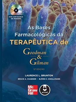 As Bases Farmacológicas da Terapêutica de Goodman e Gilman