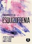 Fundamentos da Esquizofrenia
