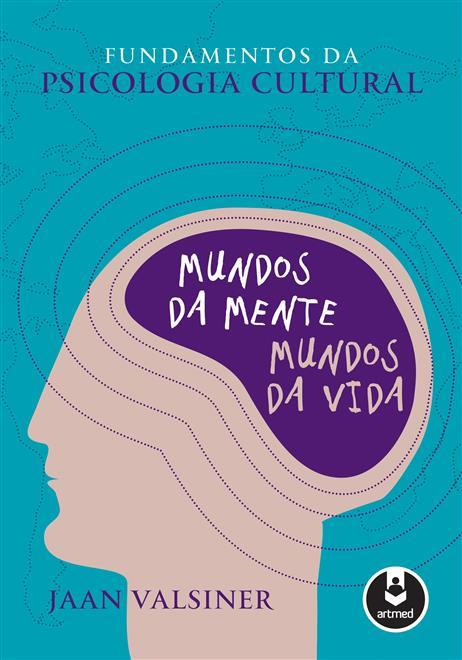 Fundamentos da Psicologia Cultural