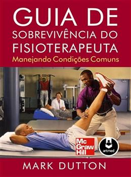 Guia de Sobrevivência do Fisioterapeuta