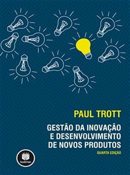 Gestão da Inovação e Desenvolvimento de Novos Produtos