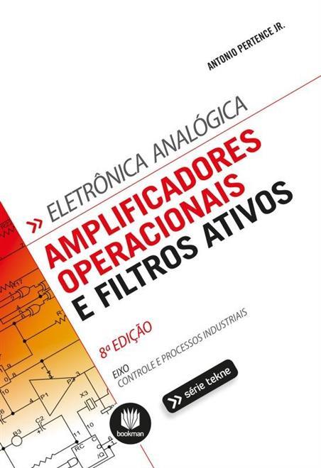 Amplificadores Operacionais e Filtros Ativos