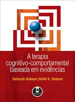 A Terapia Cognitivo-Comportamental Baseada em Evidências