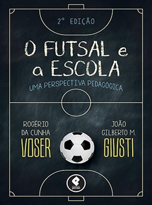 O Futsal e a Escola