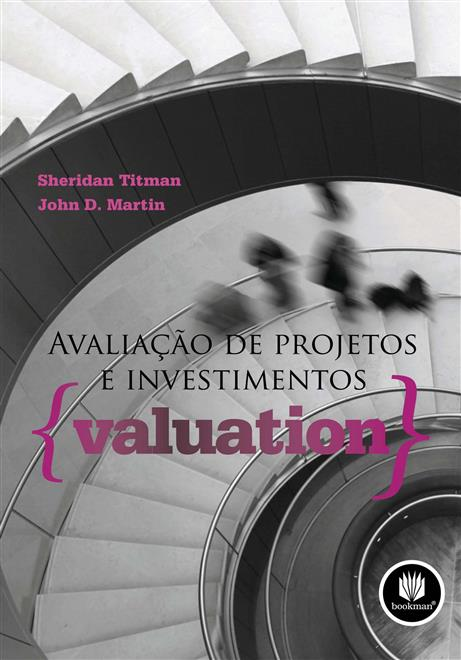 Avaliação de Projetos e Investimentos {Valuation}