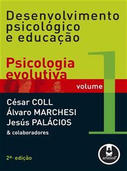 Desenvolvimento Psicológico e Educação - Vol.1