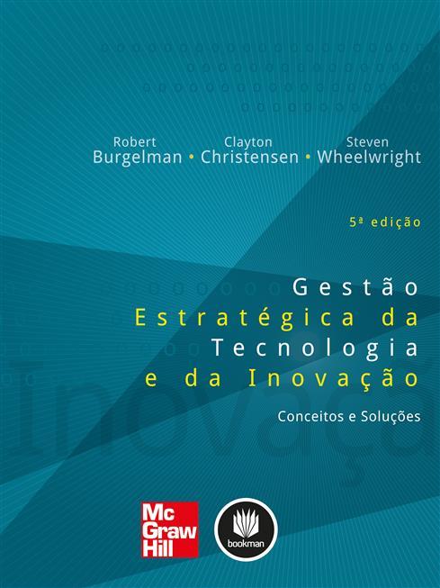Gestão Estratégica da Tecnologia e da Inovação