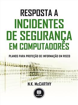 Resposta a Incidentes de Segurança em Computadores