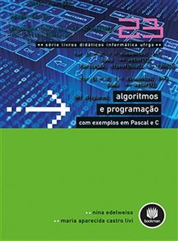 Algoritmos e Programação com Exemplos em Pascal e C - Vol. 23