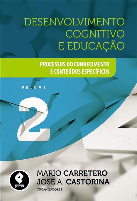 Desenvolvimento Cognitivo e Educação