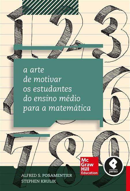 A Arte de Motivar os Estudantes do Ensino Médio para a Matemática