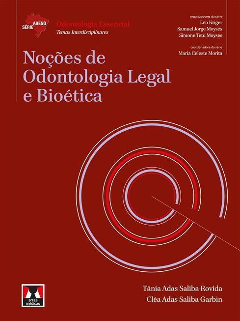 Noções de Odontologia Legal e Bioética