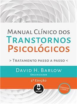 Manual Clínico dos Transtornos Psicológicos