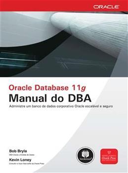 Oracle Database 11g: Manual do DBA