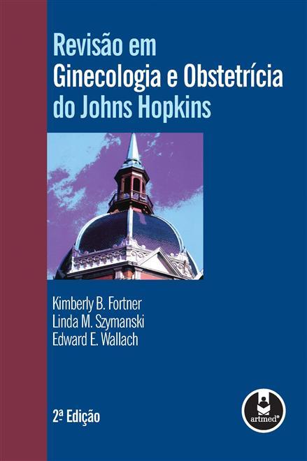 Revisão em Ginecologia e Obstetrícia do Johns Hopkins