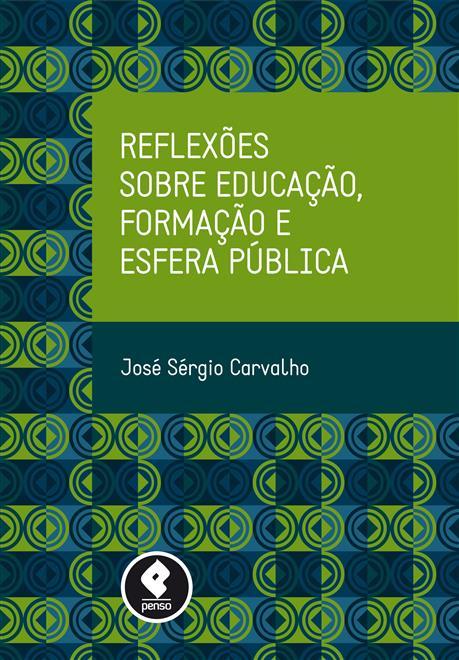 Reflexões sobre Educação, Formação e Esfera Pública