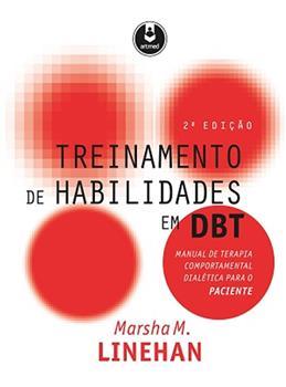 Treinamento de Habilidades em DBT - Manual para o Paciente