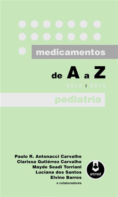 medicamentos de a a z: pediatria