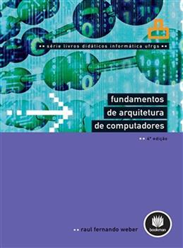 Fundamentos de Arquitetura de Computadores - Vol.8