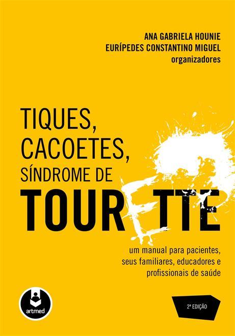 Tiques, Cacoetes, Síndrome de Tourette
