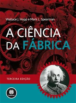 A Ciência da Fábrica