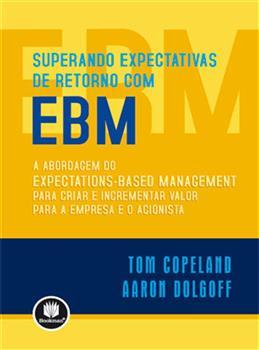 Superando expectativas de retorno com EBM