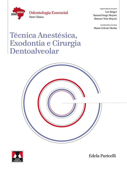 Técnica Anestésica, Exodontia e Cirurgia Dentoalveolar