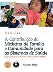 A Contribuição da Medicina de Família e Comunidade para os Sistemas de Saúde