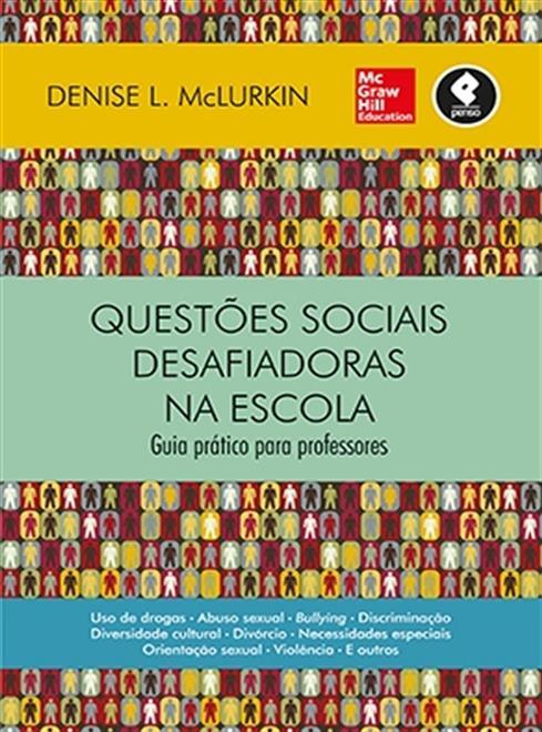 Questões Sociais Desafiadoras na Escola